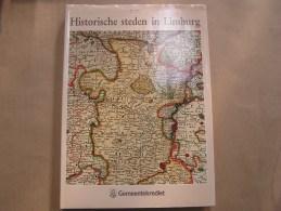 HISTORISCHE STEDEN IN LIMBURG Régionaal Belgïe Hasselt St Truiden Beringen Halen Stokkem Rekem Geschiedenis Cartografie - Histoire