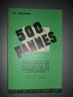 TSF - Livre 500 Pannes De W. Sorokine - Problèmes De Radio-dépannage - (1959) - Literature & Schemes