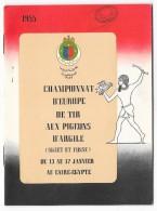 Programme: LE CAIRE EGYPTE- Championnat D'Europe De Tir Aux Pigeons 1955. (Chasse, Ball Trap) - Chasse/Pêche