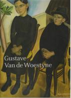 Robert Hoozee & Cathérine Verleysen (red.), Gustave Van De Woestyne [Gent, Latem]