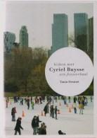 Tania Desmet & Anne Marie Musschoot, Kijken Met Cyriel Buysse, Een Fotoverhaal - Histoire