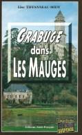 GRABUGE DANS LES MAUGES - Lise TIFFANNEAU - Editions Alain Bargain - Policier Breton - Livres, BD, Revues