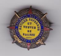 INSIGNE : FEDERATION NATIONALE - ASSOCIATIONS FRANCAISES - MUTILES REFORMES - VEUVES De GUERRE WW1 1914/18 - 2 Scan (Cy) - Badges & Ribbons