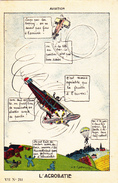 CPA Aviation L' Acrobatie Avion Fly Humour Militaria Militaires Soldats Illustrateur - Humoristiques