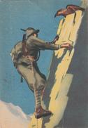 """MILITARE-MILITARI-""""PER GLI ALPINI NON ESISTE L'IMPOSSIBILE""""MUSSOLINI-VG 1941-P.N.F.DOPOLAVORO FORZE ARMATE O.N.D. - Other"""