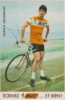 CYCLISME - Charlie GROSSKOST - Pub BIC - Avec Autographe - Autres Collections