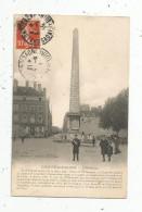 Cp , 71 , CHALON SUR SAONE , L'OBELISQUE , Animée , Voyagée 1913 - Chalon Sur Saone
