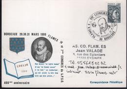 """C.P. Illustrée 33 Bordeaux 29-30 Mars 1980 """"........400è Anniversaire Des Essais De Michel Eyquem De Montaigne"""" - Ecrivains"""