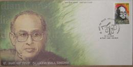 INDIA 2008 FDC S.G 2546 DR. LAXMI MALL SINGHVI, JURIST, PARLIAMENTARIAN, DIPLOMAT, SCHOLAR, FIRST DAY COVER