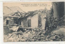 LA ROQUE D'ANTHERON Tremblement De Terre 1909 Maison Détruite - Other Municipalities