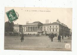 Cp , 37 , TOURS , Palais De Justice , Voyagée 1909