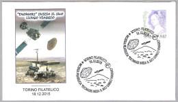 EXOMARS INICIA EL VIAJE A MARTE - EXOMARS Starts Its Journey To Mars. Torino 2015 - FDC & Conmemorativos