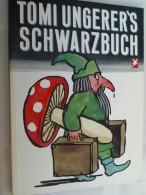 Tomi Ungerer's Schwarzbuch. - Bücher, Zeitschriften, Comics
