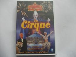DVD - CIRQUE D´HIVER BOUGLIONE LE CIRQUE Special 150 Ans Avec Michel Serrault - DVDs