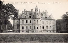 CPA     -    ST POL DE LEON   -   CHATEAU DE KERNEVEZ - Saint-Pol-de-Léon