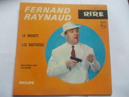 45T - Fernand Raynaud Le Rackett Les Duettistes - Humour, Cabaret