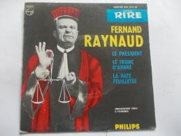 45T - Fernand Raynaud Le President Le Tronc D´arbre La Patée Feuilletée - Humour, Cabaret