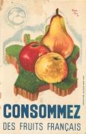 PUBLICITE CONSOMMEZ DES FRUITS FRANCAIS ILLUSTRATEUR PIERRE FEVE - Pubblicitari