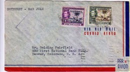 GAMBIA: 1942 War Time Airmail From Bathurst To San Juan To Denver Colorado. USA Frnkd With KGVI Stamps - Gambia (...-1964)