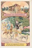 Histoire De France        6        Château De Chenonceaux-Catherine De Medicis Et Charles IX - Histoire