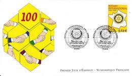 "FDC Enveloppe Premier Jour FRANCE 2005 "" 1905-2005 100 Ans Du ROTARY INTERNATIONAL SERVIR D'ABORD """