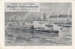 Einlaufen Des Ersten Deutschen Handesl-Unterseebootes Im Hafend Von Baltimore (USA)     (PA-1-140803) - Sous-marins