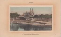 """37 Indre E Loire Tours  """" La Cathedrale Et Le Cirque """" LL   N°"""