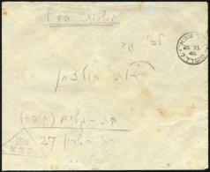 ISRAEL 1948, Dreieckiger Feldpoststempel 186 Auf Feldpostbrief Von Kinnereth über Das Armeepostamt Nr. 7 In Affula
