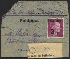 FELDPOSTMARKEN 3 BRIEF, 1944, Feldpost 2 Kg Auf Adressträger Eines Feldpostpäckchens Mit Absender- Und Empf&au