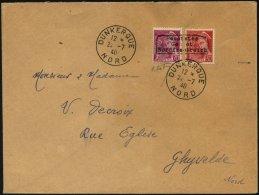 DÜNKIRCHEN 12,16I BRIEF, 1940, 30 C. Braunrot Und 70 C. Lilarosa, Einzeln Mit Einem Waagerechten Aufdruck In Type I