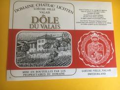 2228- Suisse Valais Dôle Domaine Château Lichten Loèche-Ville - Sonstige