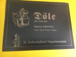 2231 - Suisse Valais Dôle Réserve Channa - Etiquettes