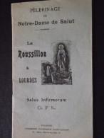 LOURDES (Hautes-Pyrénées) - PELERINAGE De NOTRE-DAME De SALUT - Livret De 32 Pages - A Voir ! - Christianisme