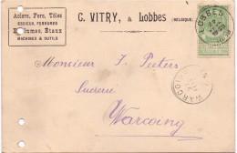 Briefkaart - Postkaart - Carte Postale - Pub Reclame C. Vitry - Lobbes à Warcoing  1899 - Postcards [1871-09]