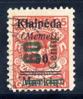 MEMEL 1923 (Nov.) Surcharge 60 C. On 50 Mk. On 25 C., Used.  Signed Dr. Petersen BPP.  Michel 233 I