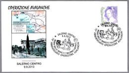 OPERACION AVALANCHE - Desembarco En Sicilia. Allied Landings In Sicily. Salerno 2013