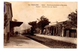 La Pauline Gare Embranchement D´Hyeres Station Junction Line Var La Garde Train Chemin De Fer - La Garde