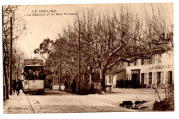 La Pauline La Station ( Tramway ) Et Le Bar Tabac Var La Garde Hyeres édition Augias - La Garde