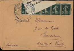 Guerre 14/18 Censure Controle Postal Belfort Pour Suisse Semeuse Bande Rectangulaire YT 137 X 5