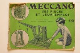 "Manuel D´instructions MECCANO ""Ses Pièces Et Leur Emploi"" - Meccano"