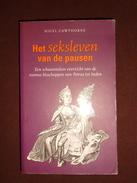Het Seksleven Van De Pausen: Een Schaamteloos Overzicht Van De Roomse Bisschoppen Van Petrus Tot Heden (1996)