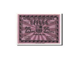 Allemagne, Oppurg, 25 Pfennig, Pont, 1921-08-01, NEUF, Mehl:1023.1b - Allemagne