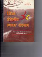 87-19-23- UNE ETOILE POUR DEUX-RESISTANCE EN LIMOUSIN- MURIEL DICHAMP- LA VEYTIZOU-LIMOGES-GUERRE 39-45 - Limousin