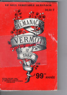 ALMANACH VERMOT 1985- FRANCOIS MITTERAND- LISTE DEPUTES ASSEMBLEE NATIONALE - Books, Magazines, Comics