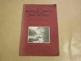 POURQUOI LE PAYS DE L´ AMBLEVE DOIT IL DEVENIR PARC NATIONAL Rahir 1932 Régionalisme Nature Spa Coo Grotte Remouchamps - Cultuur