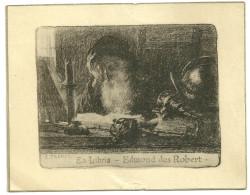 Ex-libris Edmond Des Robert   Gravure Lithographie E. Troncy Erudit Casque Epee - Ex-libris