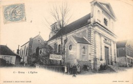 91 - ESSONNE - Orsay - L'église - Beau Cliché - Orsay