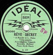 78 T. -  20 Cm - état Tb - Accordéon VAISSADE - RÊVE SECRET - L'AS DU MILIEU - 78 T - Disques Pour Gramophone