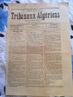 JOURNAL TRIBUNAUX ALGERIENS.( Legislation-doctrine-jurisprudence)24/2/1907 - Revues & Journaux