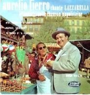 Disque 45 Tours AURELIO FIERRO Chante LAZZARELLA 5ème Festival De La Chanson Napolitaine - Other - Italian Music